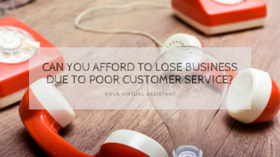 Can You Afford to Lose Business Due to Poor Customer Service?