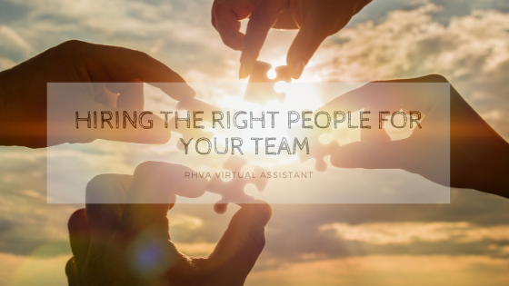 Hiring The Right People For Your Team