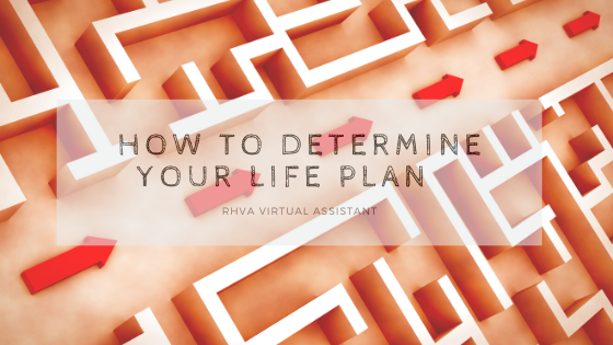 How To Determine Your Life Plan