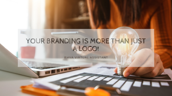 Your Branding is More Than Just a Logo!