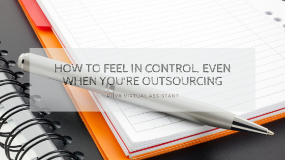How to feel in control, even when you're outsourcing