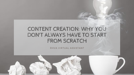Content creation: why you don't always have to start from scratch