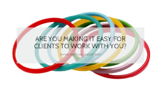 Are you making it easy for clients to work with you?