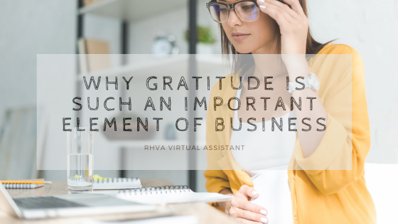 Why gratitude is such an important element of business